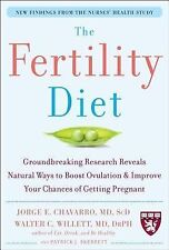 The Fertility Diet : Groundbreaking Research Reveals Natural Ways to Boost...