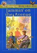 Jammin' on the Avenue : Going to New Orleans