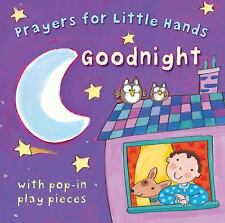 Goodnight (Prayers for Little Hands), Rock, Lois, Very Good Books