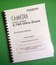 LASER Printed Olympus Camera C-765 Ultra Zoom Manual Guide 249 Pages