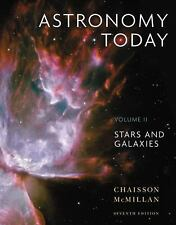Astronomy Today Volume 2: Stars and Galaxies (7th Edition) by Eric Chaisson, St
