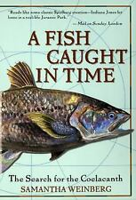 A Fish Caught in Time: The Search for the Coelacanth (hard cover, large print)