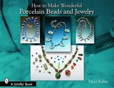 How to Make Wonderful Porcelain Beads and Jewelry Guide Book by Vicki Kahn