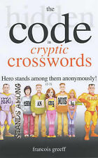 The Hidden Code of Cryptic Crosswords by Francois Greeff (Paperback, 2003)