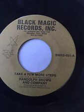 "RARE FUNK MODERN SOUL 45/ RANDOLPH BROWN & CO.  ""TAKE A FEW MORE STEPS""  HEAR!"