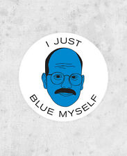"Tobias Funke Sticker - ""I'm afraid I just blue myself"" Arrested Development"