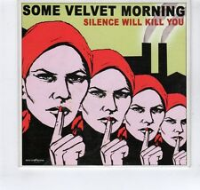 (GR314) Some velvet Morning, Silence Will Kill You - 2007 DJ CD