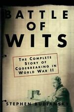 Battle of Wits: The Complete Story of Codebreaking in World War II by Stephen Bu