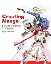 Creating Manga: From Design to Page by Ryuta Osada (Paperback, 2009)