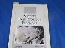 collectif bulletin société préhistorique Française 2003  N°2...