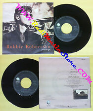LP 45 7'' ROBBIE ROBERTSON Fallen angel Hell's half acre 1987 italy no cd mc*dvd