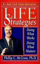 Life Strategies by Phillip C McGraw PHD (Dr Phil) 1999 Paperback