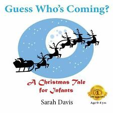Guess Who's Coming? by Sarah Davis (2013, Paperback)