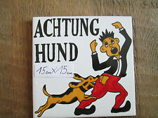 Achtung Hund rote Hose Keramik-Fliese  (made in Spain )