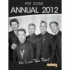 Pop Icons Annual 2012 We Love Take That, Mandy Archer, Good Book