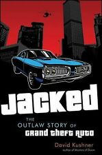 Jacked: The Outlaw Story of Grand Theft Auto-ExLibrary