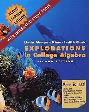 Explorations in College Algebra by Judith Clark and Linda Almgren Kime (2002,...