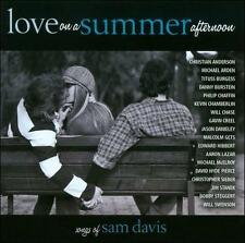 Love on a Summer Afternoon: Songs of Sam Davis by Original Soundtrack (CD,...