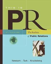 Thomson Advantage Books: This is PR: The Realities of Public Relations (with Inf