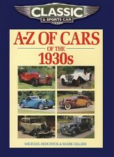 Classic and Sports Car Magazine A-Z of Cars of the 1930s (Classic & Sports Car .