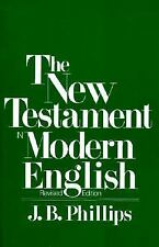The New Testament in Modern English by J. B. Phillips (1996, Paperback, Revised)