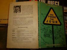 UNE PANNE PAR JOUR Michel Duchemin  Couverture  illustrée Jacques Faizan 1953