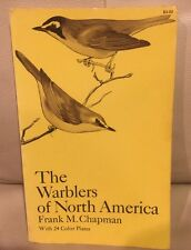 The Warblers of North America by Frank M. Chapman (1968 Paperback) Excellent