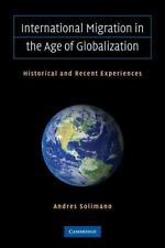 International Migration in the Age of Crisis and Globalization: Historical and R