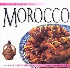 Food of Morocco: Authentic Recipes from the North African Coast