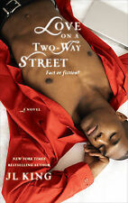 Love on a Two-Way Street, J.L. King, Very Good Book