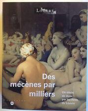 DES MECENES PAR MILLIERS un siècle de dons Amis du Louvre livre art RMN