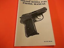 POLISH MODEL P-64 SEMI-AUTO PISTOL MANUAL sixteen pages of information