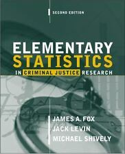 Elementary Statistics in Criminal Justice Research by Jack Levin, Michael...