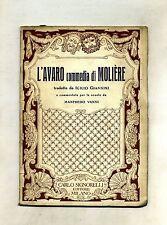 L'AVARO#COMMEDIA DI MOLIÈRE#Tradotta e commentata per le scuole#Signorelli 1950