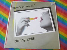 "DANNY KEITH ITALO DISCO 12"" RECORD KEEP ON MUSIC TIME RECORDS"