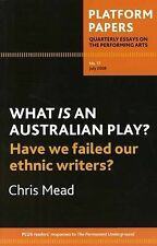 What is an Australian Play?: Have We Failed Our Ethnic Writers? by Dr...