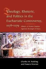 Theology, Rhetoric, and Politics in the Eucharistic Controversy, 1078--ExLibrary