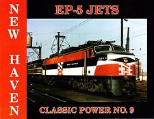 New Haven EP-5 JETS - locomotive class during the 1950s through the 1970s (NEW)