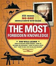 The Most Forbidden Knowledge: 151 Things NO ONE Should Know How to Do, Forbeck,