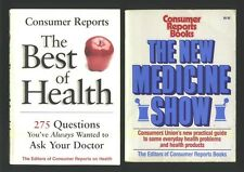 The New Medicine Show and The Best of Health - 2 book lot Consumer Reports