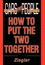 Cars and People: How to Put the Two Together-ExLibrary