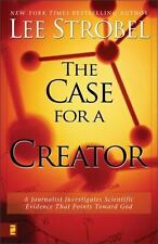 The Case for a Creator: A Journalist Investigates Scientific Evidence That Poi..