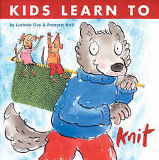 Kids Learn to Knit, Hall, Francois 1904485693