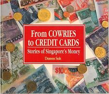 From Cowries to Credit Cards: Stories of Singapore's Money