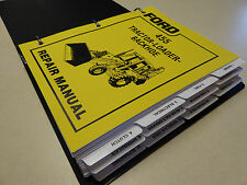Ford 455 Tractor Loader Backhoe Service Manual Repair Shop Book NEW w/Binder