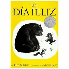 Un Dia Feliz by Ruth Krauss, NEW Paperback, Spanish, We Combine Shipping