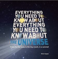 Everything You Need to Know About the Universe: The big bang, the big crunch and