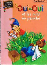 Oui-oui et Les Ours en Peluche  Enid Blyton * Première Bibliotheque rose * Child