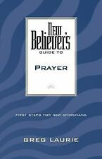 New Believer's Guide to Prayer