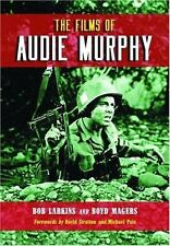 The Films of Audie Murphy-ExLibrary